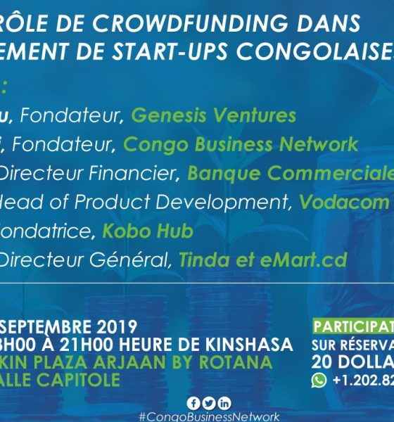 """Kinshasa: """"crowdfunding to finance the startups of the DRC"""", theme of an exchange planned on September 5, 2019"""
